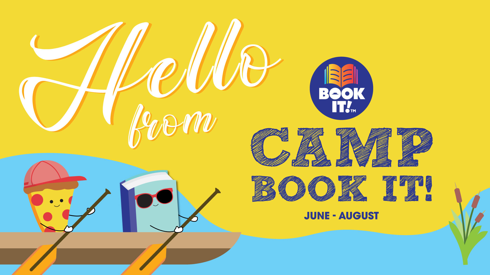 Hello from Camp BOOK IT!