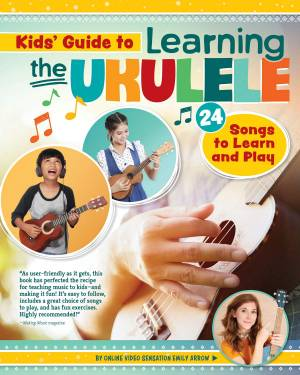 Kid's Guide to Learning the Ukulele
