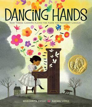 Dancing Hands: How Teresa Carre͠no Played the Piano for President Lincoln