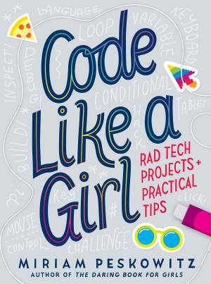 Code Like a Girl:Rad Tech Project and Tips