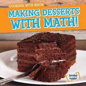 Making Desserts with Math!