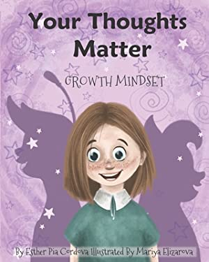 Your Thoughts Matter: Growth Mindset